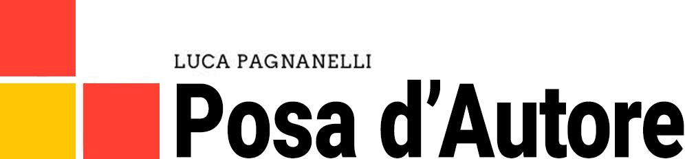 Posa d'autore di Luca Pagnanelli